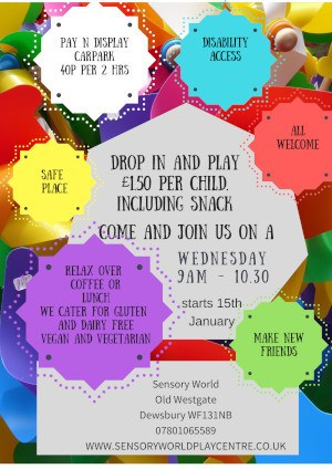 poster for Stay n Play sessions at Sensory World in Dewsbury
